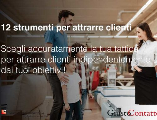 12 strumenti per attrarre clienti