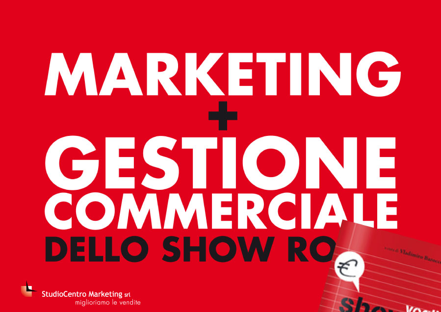 marketing e gestione commerciale di uno showroom