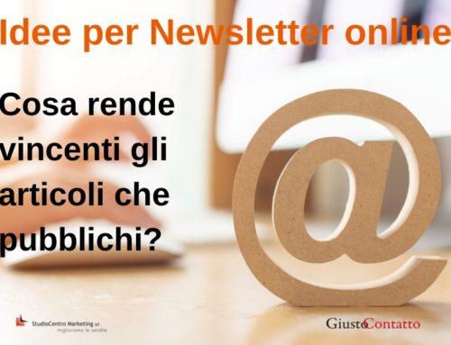 Idee per newsletter online: cosa rende vincenti gli articoli che pubblichi?