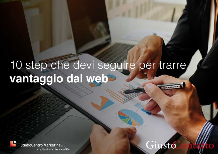 10 step che devi seguire per trarre vantaggio dal web