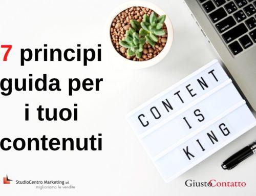 7 principi guida per i tuoi contenuti