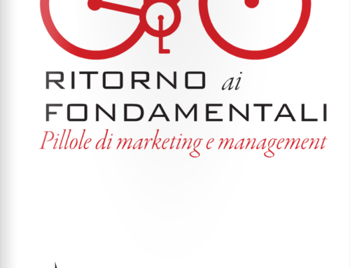 Ritorno ai fondamentali – pillole di marketing e management