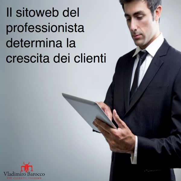Il sitoweb del professionista determina la crescita dei clienti