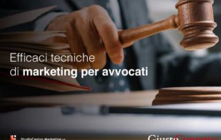 Efficaci tecniche di marketing per avvocati