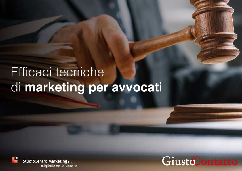Efficaci tecniche di marketing per avvocati
