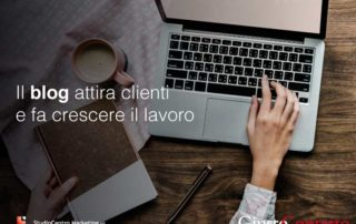Il blog attira clienti e fa crescere il lavoro