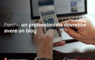 Perché un professionista dovrebbe avere un blog