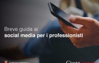 Breve guida ai social media per i professionisti